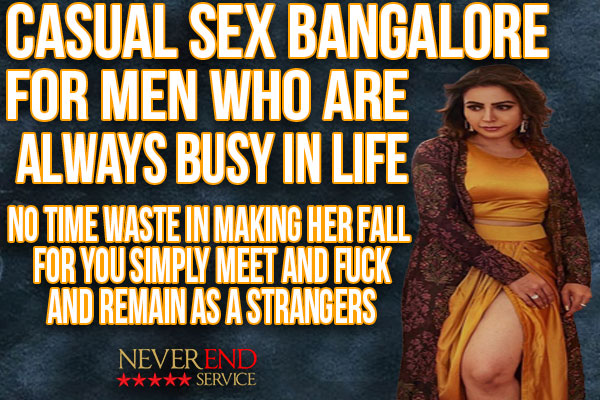 casual sex n meetup in Bangalore