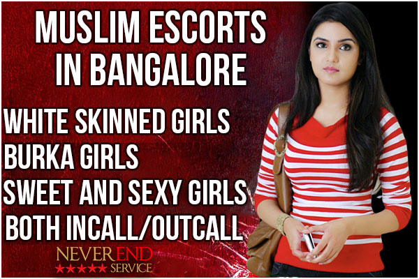 Muslim escorts in Bangalore